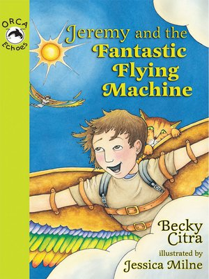 cover image of Jeremy and the Fantastic Flying Machine