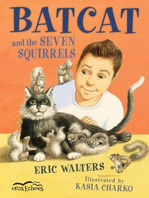 cover image of Batcat and the Seven Squirrels