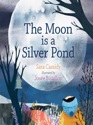 cover image of The Moon is a Silver Pond