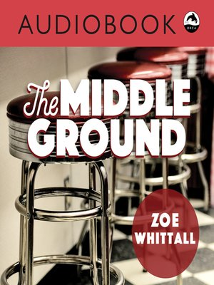 cover image of The Middle Ground