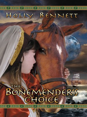cover image of The Bonemender's Choice