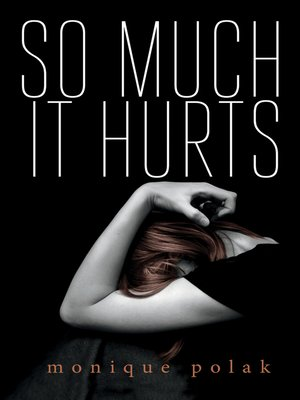 cover image of So Much It Hurts