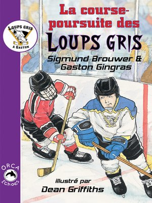 cover image of La course-poursuite des Loups gris