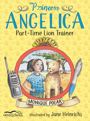 cover image of Princess Angelica, Part-time Lion Trainer