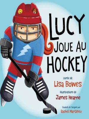 cover image of Lucy joue au hockey
