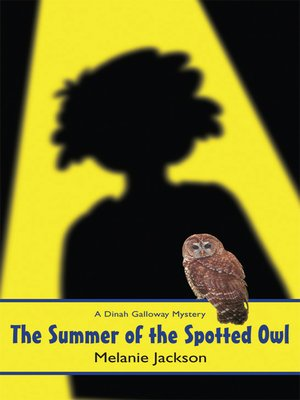 cover image of Summer of the Spotted Owl