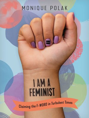 cover image of I Am a Feminist