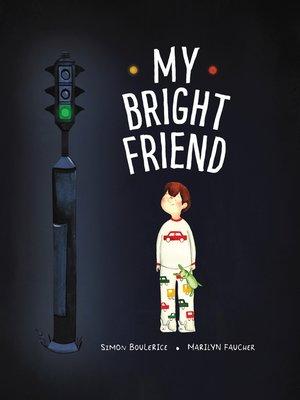 cover image of My Bright Friend