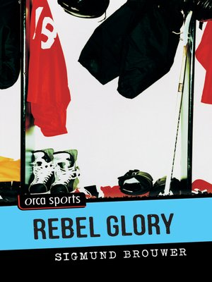 cover image of Rebel Glory