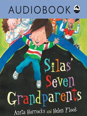 cover image of Silas' Seven Grandparents