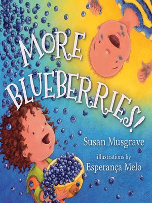 cover image of More Blueberries!