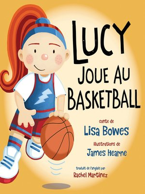 cover image of Lucy joue au basketball