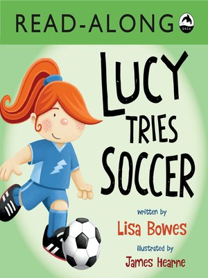 cover image of Lucy Tries Soccer