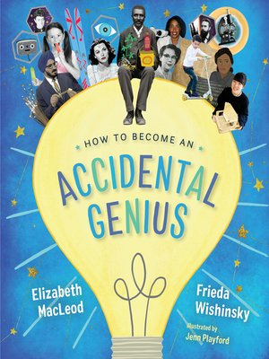 cover image of How to Become an Accidental Genius