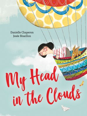 cover image of My Head in the Clouds