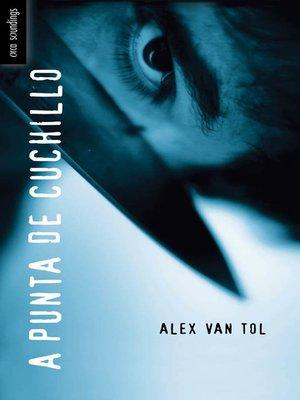 cover image of A Punta de Cuchillo