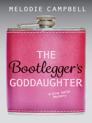 cover image of The Bootlegger's Goddaughter