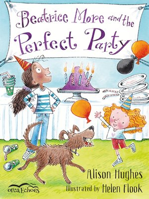 cover image of Beatrice More and the Perfect Party