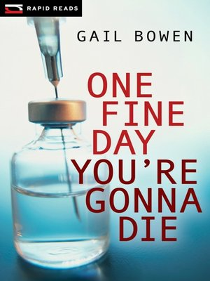cover image of One Fine Day You're Gonna Die
