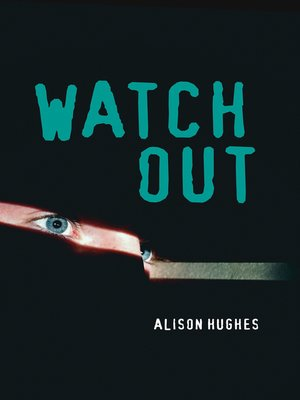 cover image of Watch Out