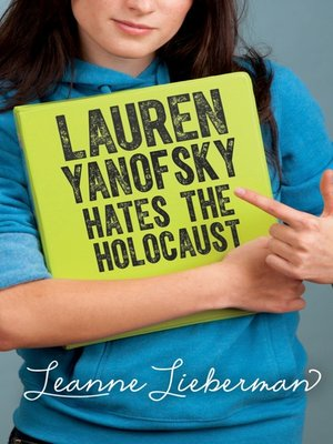 cover image of Lauren Yanofsky Hates the Holocaust