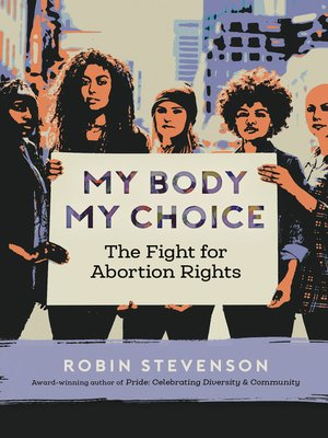 cover image of My Body My Choice