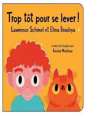 cover image of Trop tôt pour se lever!