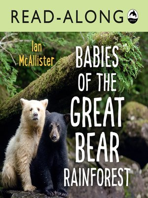 cover image of Babies of the Great Bear Rainforest Read-Along