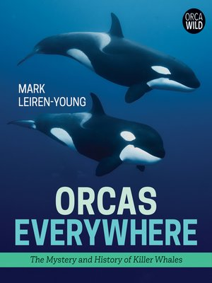 cover image of Orcas Everywhere