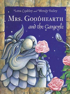 cover image of Mrs. Goodhearth and the Gargoyle
