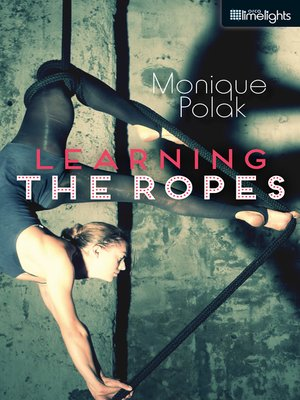 cover image of Learning the Ropes