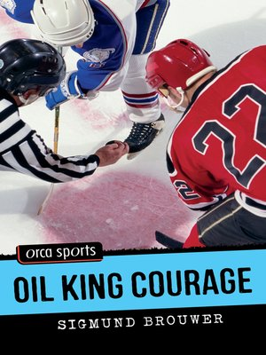 cover image of Oil King Courage