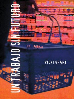 cover image of Un trabajo sin futuro