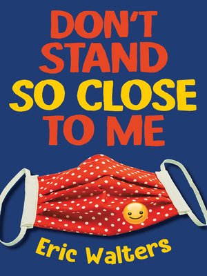 cover image of Don't Stand So Close to Me