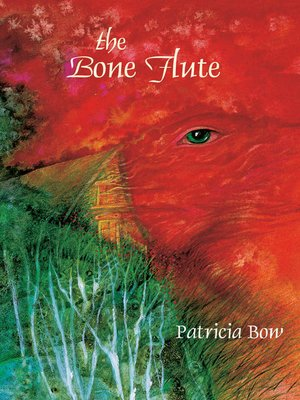 cover image of The Bone Flute
