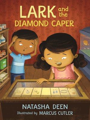 cover image of Lark and the Diamond Caper