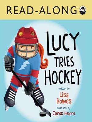 cover image of Lucy Tries Hockey