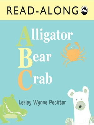 cover image of Alligator, Bear, Crab