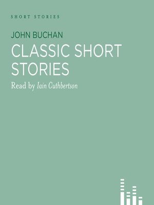 cover image of Classic John Buchan Stories