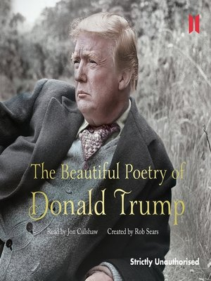 cover image of The Beautiful Poetry of Donald Trump