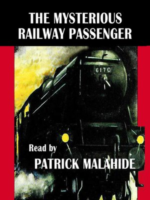 cover image of The Mysterious Railway Passenger
