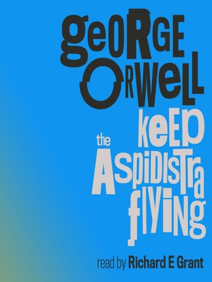 cover image of Keep the Aspidistra Flying