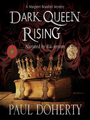 cover image of Dark Queen Rising