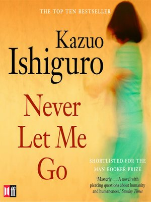 analysis kazuo ishiguro s never let me go