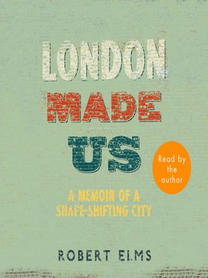 cover image of London Made Us