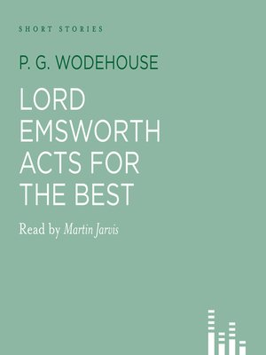 cover image of Lord Emsworth Acts for the Best