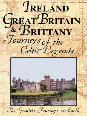 cover image of Greatest Journeys: Ireland, Great Britain & Brittany
