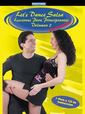 cover image of Let's Dance Salsa Lecciones Para Principiantes, Volumen 2