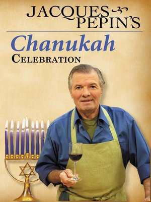 cover image of Jacques Pepin's Chanukah Celebration