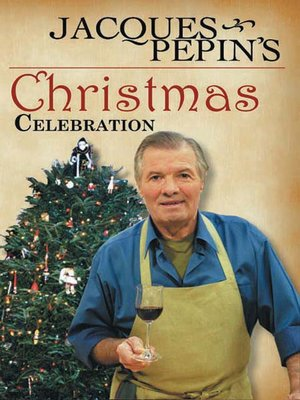 cover image of Jacques Pepin's Christmas Celebration